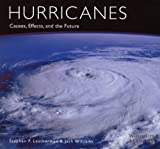 Hurricanes: Causes, Effects, and the Future (0760329923) by Leatherman, Stephen P.