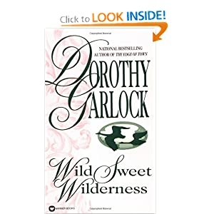 Wild Sweet Wilderness  - Dorothy Garlock
