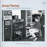 echange, troc  - James Tenney Melody, Ergodicity And Indeterminacy