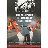 img - for Encyclopedia of American Race Riots (Greenwood Milestones in African American History, Volume 1: A-M) book / textbook / text book