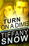 Turn On A Dime - Blanes Turn (The Kathleen Turner Series)
