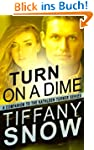 Turn On A Dime - Blane's Turn (The Ka...