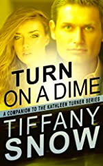 Turn On A Dime - Blane's Turn (The Kathleen Turner Series)