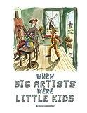 When Big Artists Were Little Kids