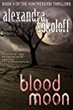 Blood Moon (The Huntress/FBI Thrillers)
