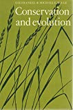 img - for Conservation and Evolution book / textbook / text book