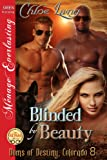 img - for Blinded by Beauty [Doms of Destiny, Colorado 8] (Siren Publishing Menage Everlasting) book / textbook / text book