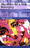 img - for Narratives for a New Belonging: Diasporic Cultural Fictions (Tendencies: Identities, Texts, Cultures) by Roger Bromley (2000-08-07) book / textbook / text book