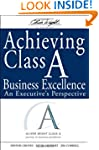 Achieving Class A Business Excellence...