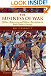 The Business of War: Military Enterpr...