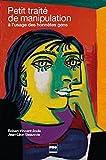 img - for Petit trait  de manipulation   l'usage des honn tes gens (3e  dition) book / textbook / text book
