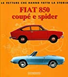 Giancarlo Catarsi Fiat 850 Coupé e Spider
