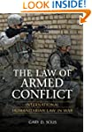 The Law of Armed Conflict: Internatio...
