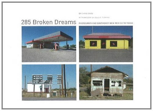 285 Broken Dreams: Photographing Southeast New Mexico to Texas by Chris Enos