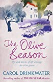 The Olive Season: By The Author of the Bestselling The Olive Farm