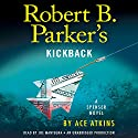 Robert B. Parker's Kickback Audiobook by Ace Atkins, Robert B. Parker - creator Narrated by Joe Mantegna