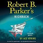 Robert B. Parker's Kickback | Ace Atkins,Robert B. Parker - creator