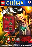 LEGO Legends of Chima: Wolves and Crocodiles Activity Book with Minifigure (Lego Legends of Chima/Minfigur)