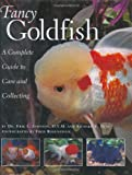 Fancy Goldfish: Complete Guide To Care And Collecting