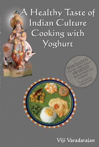 A Healthy Taste Of Indian Culture - Cooking With Yoghurt