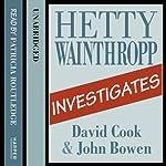 Hetty Wainthropp Investigates | David Cook,John Bowen