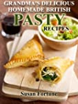 The Best Traditional Pasty Recipes: G...