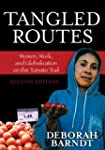 Tangled Routes: Women, Work, and Glob...