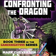 Confronting the Dragon (       UNABRIDGED) by Mark Cheverton Narrated by Chris Sorensen
