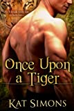 Once Upon a Tiger (Tiger Shifters Book 1) (English Edition)