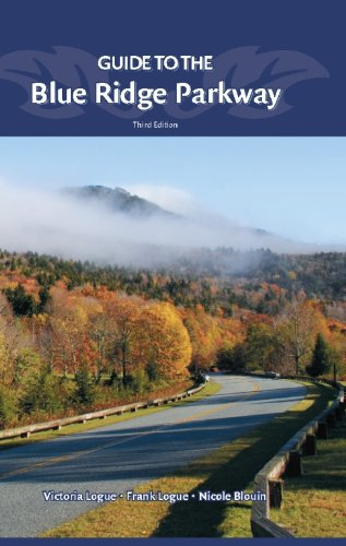 Nichole Blouin, Victoria Logue  Frank Logue - Guide to the Blue Ridge Parkway