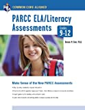 img - for Common Core: PARCC ELA/Literacy Assessments, Grades 9-12 (Common Core State Standards) book / textbook / text book