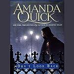 Don't Look Back | Amanda Quick