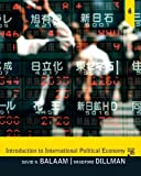 img - for Introduction to International Political Economy (5th Edition) 5th (fifth) by Balaam, David N., Dillman, Bradford (2010) Paperback book / textbook / text book