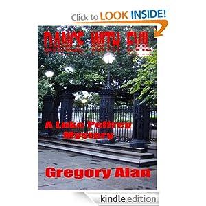 Dance With Evil (A Luke Pelfrey Mystery) Gregory Alan
