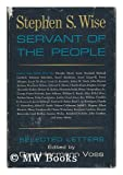 img - for Stephen S. Wise: Servant of the People book / textbook / text book