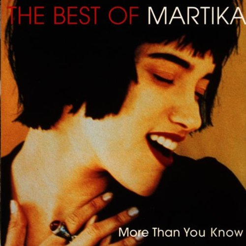 Martika - More Than You Know - The Best Of - Zortam Music