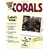 The Super Simple Guide to Corals ~ Jim Fatherree