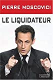 Le liquidateur (French Edition)
