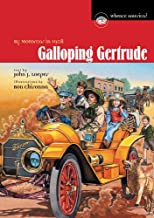 Galloping Gertrude : by motorcar in 1908