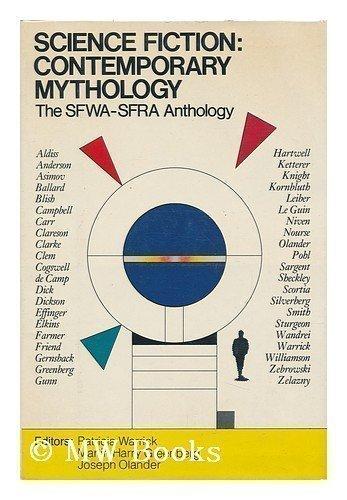Science Fiction: Contemporary Mythology : The Sfwa-Sfra Anthology