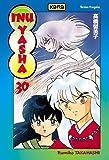 echange, troc Rumiko Takahashi - Inu-Yasha, Tome 30 :
