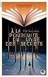 A la poursuite du livre des secrets par Sanvoisin