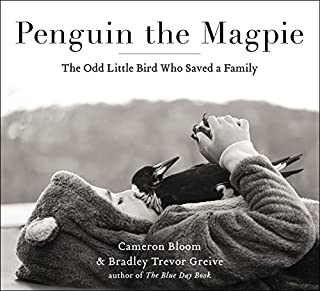Book Cover: Penguin the Magpie: The Odd Little Bird Who Saved a Family