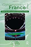 img - for Contemporary France: Essays and Texts on Politics, Economics and Society (Longman Contemporary Europe Series) book / textbook / text book