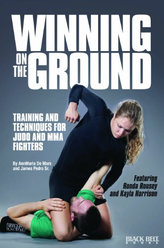 Winning on the Ground: Training and Techniques for Judo and MMA Fighters
