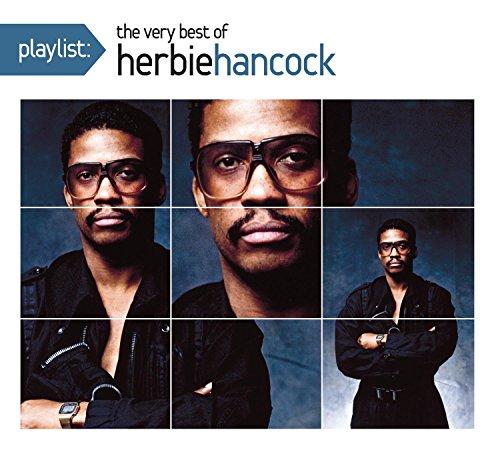 Herbie Hancock - Playlist: The Very Best Of Herbie Hancock - Zortam Music
