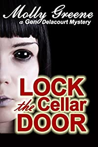 Lock The Cellar Door by Molly Greene ebook deal