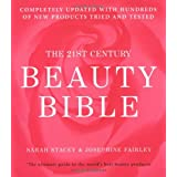 The 21st Century Beauty Bibleby Sarah Stacey