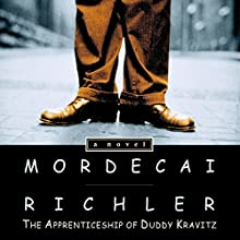 The Apprenticeship of Duddy Kravitz (       UNABRIDGED) by Mordecai Richler Narrated by David Julian Hirsh