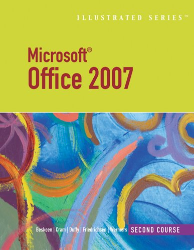 Microsoft Office 2007-Illustrated Second Course (Illustrated (Thompson Learning))